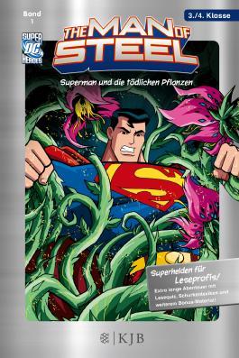 The Man of Steel 01: Superman und die tödlichen Pflanzen