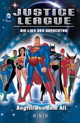 Justice League – Die Liga der Gerechten 01: Angriff aus dem All