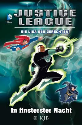 Justice League – Die Liga der Gerechten 02: In finsterster Nacht