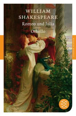 Romeo und Julia / Othello