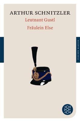 Leutnant Gustl / Fräulein Else
