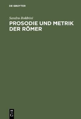 Prosodie und Metrik der Römer