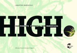 HIGH: Das positive Potential von Marihuana