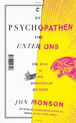 Die Psychopathen sind unter uns