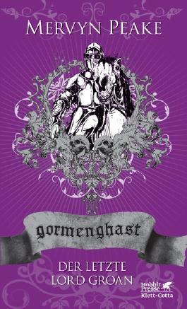 Gormenghast - Der letzte Lord Groan