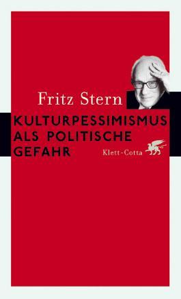 Kulturpessimismus als Politische Gefahr