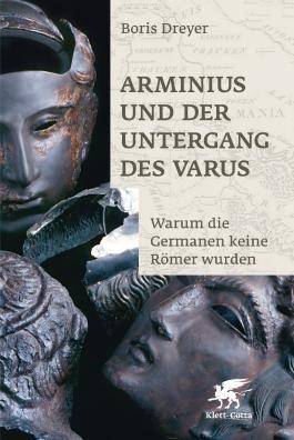 Arminius und der Untergang des Varus