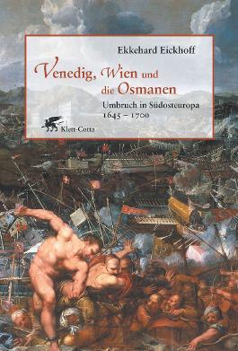 Venedig, Wien und die Osmanen