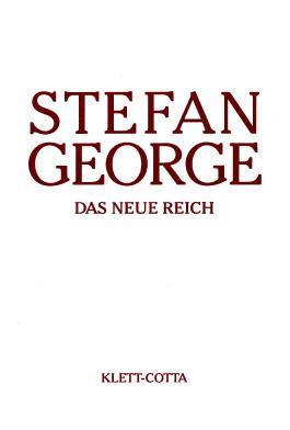Sämtliche Werke in achtzehn Bänden / Das neue Reich