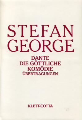 Sämtliche Werke in achtzehn Bänden / Dante: Die Göttliche Komödie