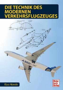 Die Technik des modernen Verkehrsflugzeuges