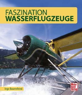 Faszination Wasserflugzeuge