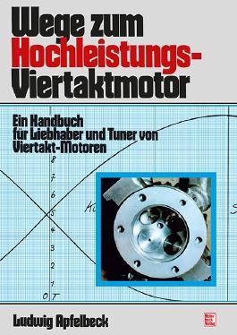 Wege zum Hochleistungs-Viertaktmotor