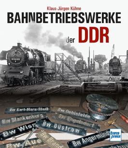 Bahnbetriebswerke der DDR