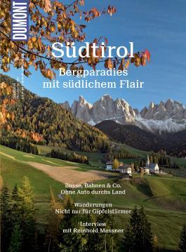 DuMont BILDATLAS Südtirol: Bergparadies mit südlichem Flair (DuMont BILDATLAS E-Book)