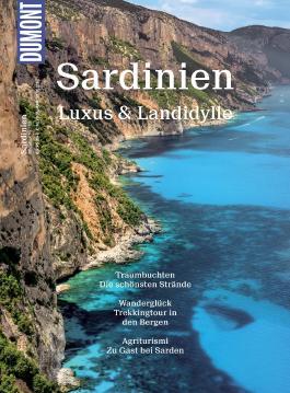 DuMont BILDATLAS Sardinien: Luxus & Landidylle (DuMont BILDATLAS E-Book)