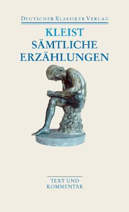 Sämtliche Erzählungen. Anekdoten. Gedichte. Schriften