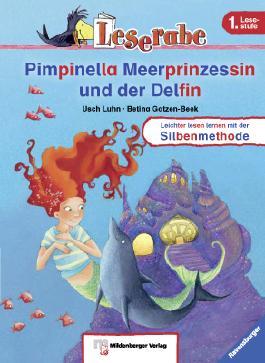 Der Leserabe / Pimpinella Meerprinzessin und der Delfin