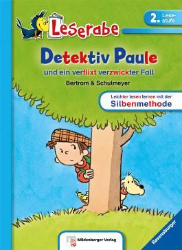 Leserabe – Detektiv Paule und ein verflixt verzwickter Fall