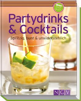 Partydrinks & Cocktails (Minikochbuch)