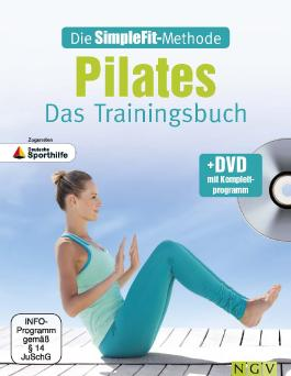 Die SimpleFit-Methode - Pilates - Das Trainingsbuch (Mit DVD)