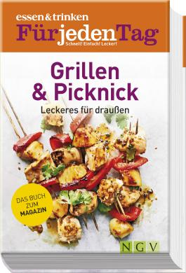 essen & trinken Für jeden Tag - Grillen & Picknick