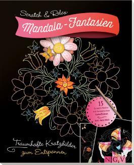 Scratch & Relax: Mandala-Fantasien