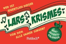 Wer ist eigentlich dieser Lars Krismes, von dem alle immer singen?