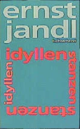 Werke in 10 Bänden / idyllen, stanzen