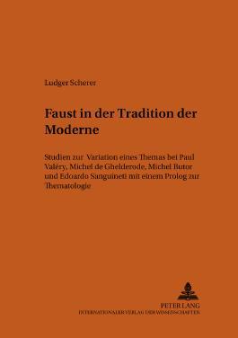 """Faust"" in der Tradition der Moderne"