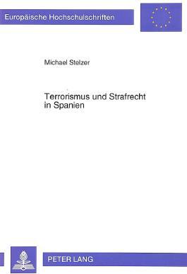Terrorismus und Strafrecht in Spanien