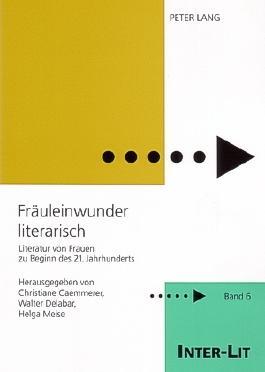 Frauleinwunder Literarisch