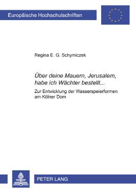 Uber Deine Mauern, Jerusalem, Habe Ich Wachter Bestellt...