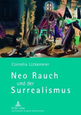 Neo Rauch und der Surrealismus