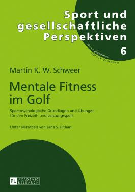 Mentale Fitness im Golf