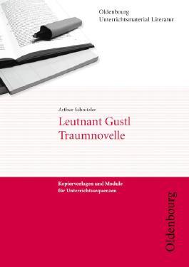 Arthur Schnitzler, Leutnant Gustl/Traumnovelle (Unterrichtsmaterial Literatur)