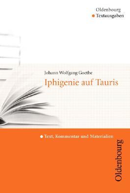 Johann Wofgang Goethe, Iphigenie auf Tauris (Textausgabe)