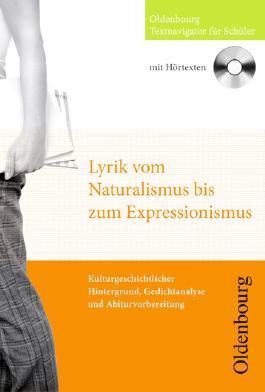 Lyrik vom Naturalismus bis Expressionismus, CD