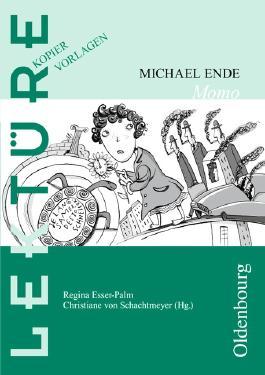 Lektüre Kopiervorlagen: Michael Ende, Momo