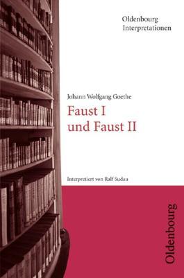 Johann Wolfgang Goethe Faust I Und Faust Ii Oldenbourg
