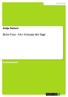 Boris Vian - Der Schaum der Tage