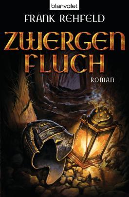 Zwergenfluch: Roman (Der Fluch der Dunkelelben 1)