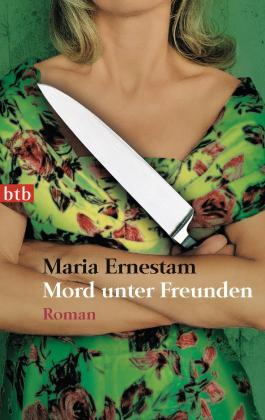 Mord unter Freunden: Roman