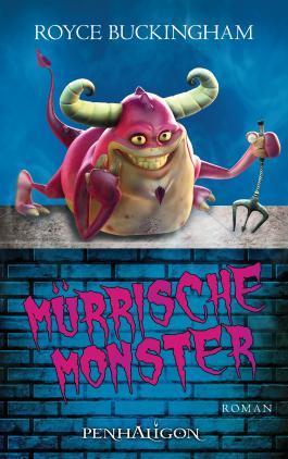 Mürrische Monster: Roman (Demonkeeper 2)