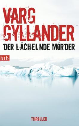 Der lächelnde Mörder: Thriller (Kriminaltechniker Ulf Holtz ermittelt 1)