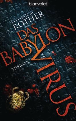 Das Babylon-Virus: Thriller