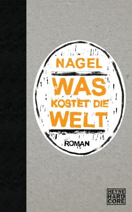Was kostet die Welt: Roman