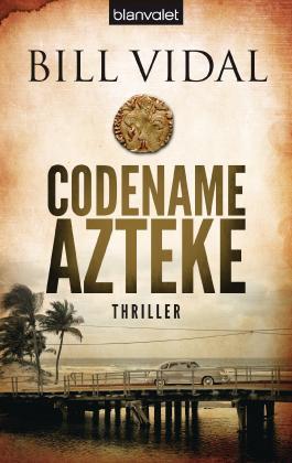 Codename Azteke: Thriller