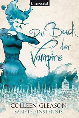 Sanfte Finsternis: Das Buch der Vampire