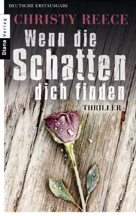 Wenn die Schatten dich finden: Thriller